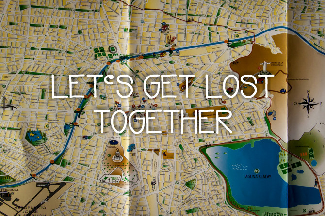 Map with Let's Get Lost Together travel saying