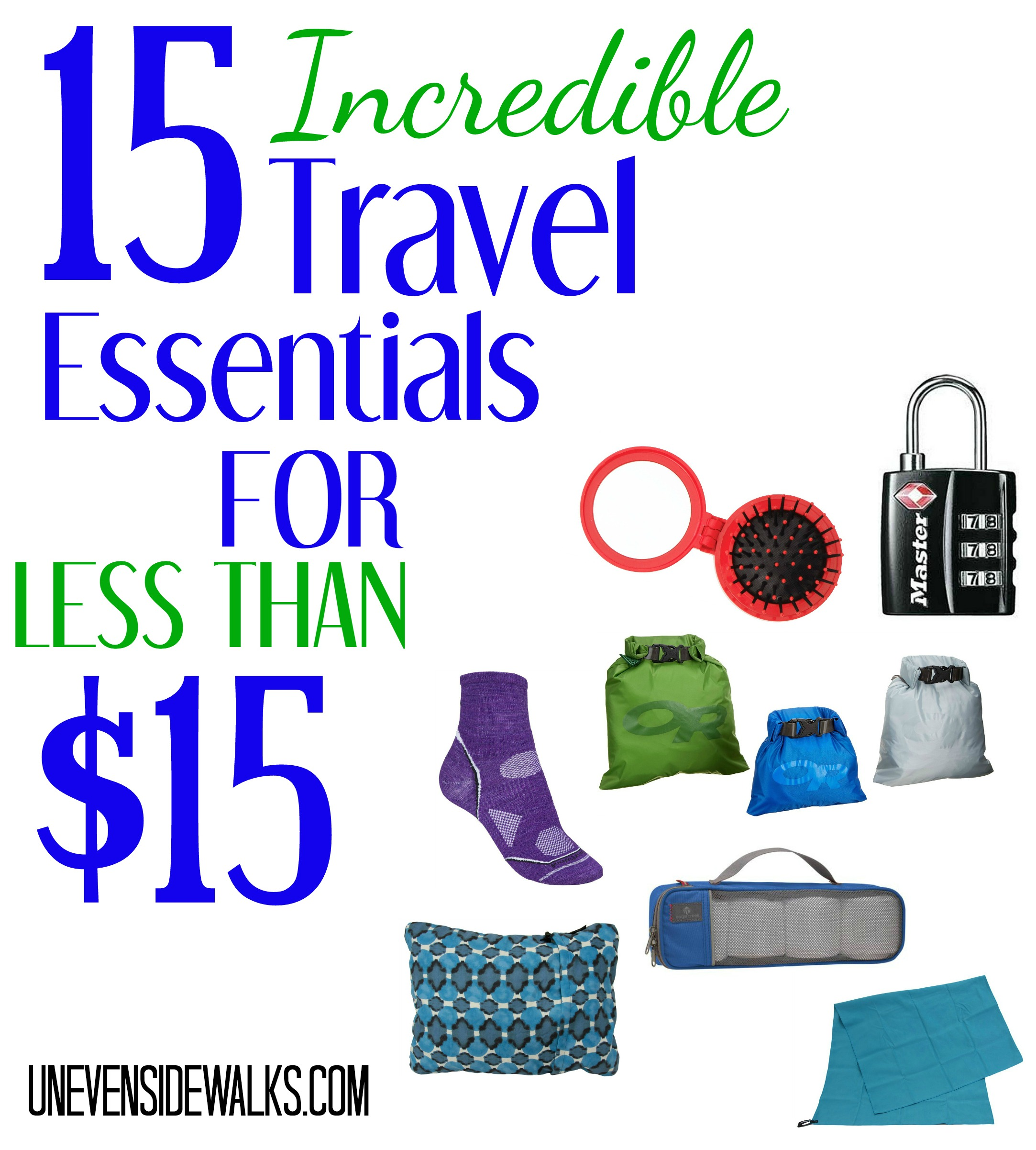 15 Incredible Travel Essentials for less than 15 Dollars | UnevenSidewalks