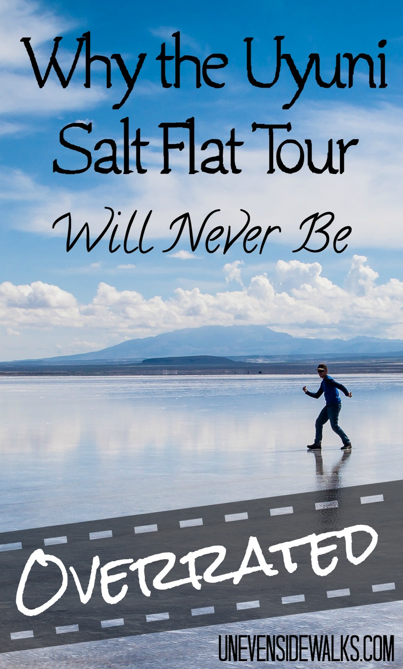 Why the Uyuni Salt Flat Tour Will Never Be Overrated | UnevenSidewalks.com