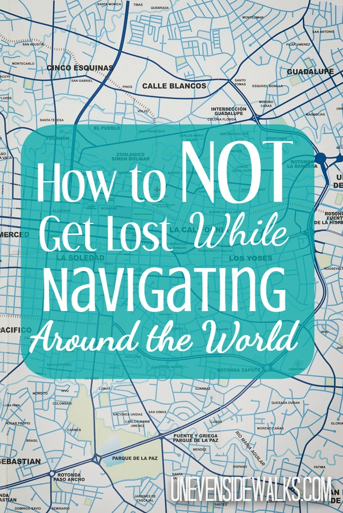 How to NOT Get Lost while Navigating around the world | Uneven Sidewalks