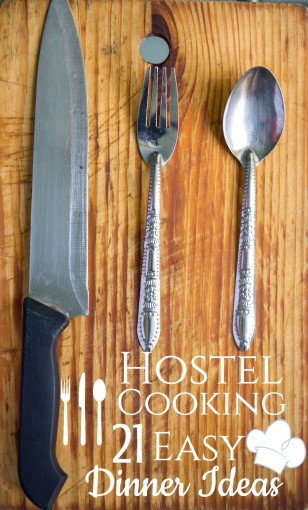 Hostel Cooking Easy Dinner Ideas