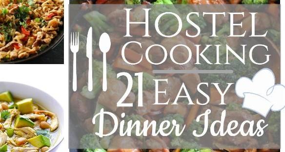 21 easy dinner ideas for hostel cooking uneven sidewalks travel blog forumfinder Image collections