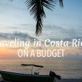 Traveling in Costa Rica Budget FI