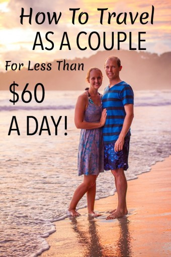 Travel As A Couple Less Than $60